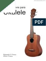 [Cliqueapostilas.com.Br] Metodo Livre Para Ukulele