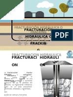 Pasos de La Fractura Hidraulica