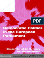 (Themes in European Governance) Simon Hix, Abdul G. Noury, Gérard Roland-Democratic Politics in the European Parliament -Cambridge University Press (2007).pdf