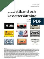 Kassettband och kassettersättning