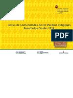 Censo de Comunidades de Los Pueblos Indigenas  2012 del Paraguay. Resultados Finales
