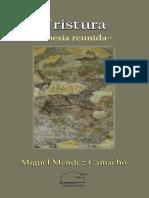 Tristura. Poesía reunida. Miguel Méndez Camacho. Ediciones Exilio.