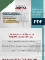 O Perito no cenário de Operações Especiais - João Bosco