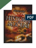 Historie Muceni