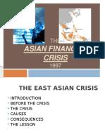 EAST ASIAN FINANCIAL CRISIS