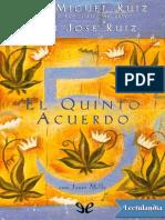 El Quinto Acuerdo - Miguel Angel Ruiz Macias