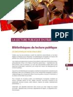 La lecture publique en France et les bibliothèques de lecture publique