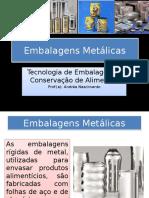 Aula 3_Embalagens Metálicas.pptx