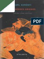 Los Heroes Griegos Karl Kerenyi