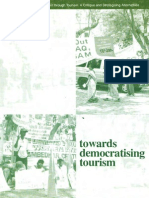 Towards Democratising Tourism