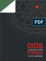 Dios Juega Con Fuego  - Daniel Mancini