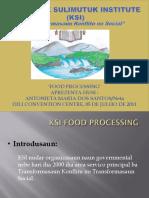 Antoinetta Dos Santos of KSI on Food Processing,