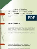 Mercados Financieros, Instrumentos y Su Importancia En