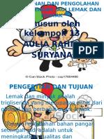 PENYIMPANAN DAN PENGOLAHAN BAHAN SETENGAH JADI LEMAK DAN.pptx