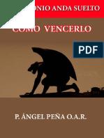 El Demonio Anda Suelto - Padre Angel P Benito