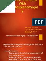 hepatosplenomegaly