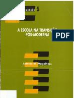 A Escola na transição pós-moderna (1995) - António M. Magalhães
