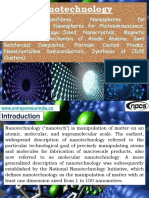 Nanotechnology (Polymeric Nanofibres, Nanospheres for Photoluminescence, Nanospheres for Photoluminescence, Synthesis of Magic-Sized Nanocrystals, Magnetic Nanostructures, Mechanism of Anodic Alumina, Swnt Reinforced Composites, Platinum Coated Prodes, Nanocrystalline Semiconductors, Synthesis of Cdse Clusters)