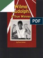 Wilma Rudolph a True Winner A