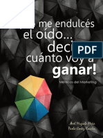 No Me Endulcés El Oído - Métricas Del Marketing