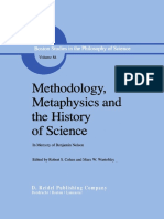 METHODOLOGY, METAPHYSICS AND THE HISTOR Y OF SCIENCE. IN MEMORY OF BENJAMIN NELSON