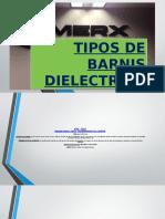 Tipos de Barnis Dielectrico
