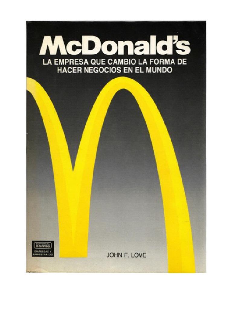 Love John F - Mcdonalds - La Empresa Que Cambio La Forma de Hacer ...