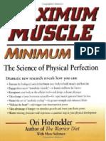 Ori Hofmekler - Maximum Muscle Minimum Fat - The Secret Science Behind Physical Transformation - 2003.pdf