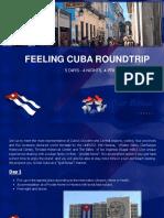 Felling Cuba Roundtrip