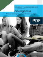 Convergencia. Medios, Tecnologias y Educacion en La Era Digital