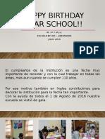 Happy Birthday Dear School!!