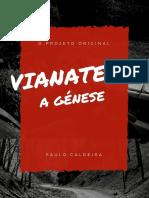 Vianatech | A génese da criatividade.