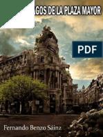 Los Naufragos de La Plaza Mayor - Fernando Benzo Sainz