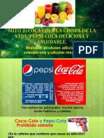 Mito Coca-cola La Chispa de La Vida y Pepsicola Deliciosa y Saludable