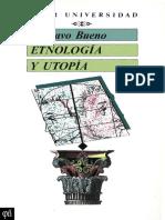 G. Bueno - Etnología y Utopía COMPLETO (+ epílogo de 70 págs. de la 2ª edición), GUSTAVO BUENO