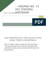 Undang – Undang No. 13 tahun 2003 tentang Ketenagakerjaan