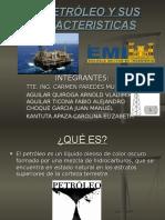 El Petroleo y Sus Caracteristicas.ppt
