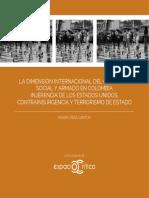 VEGA, Renán. La Dimensión Internacional Del Conflicto Social y Armado en Colombia Injerencia de Los Estados Unidos, Contrainsurgencia y Terrorismo de Estado