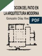 Gonzalo Díaz Recasens - LA TRADICION DEL PATIO EN LA ARQUITECTURA MODERNA ⁞▪AF.pdf