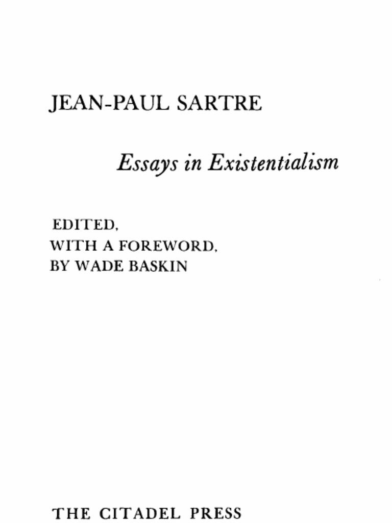 existentialism essays causes poverty essay sarte jean paul essays in existentialismpdf 1508300330 sarte jean paul essays in existentialism pdf
