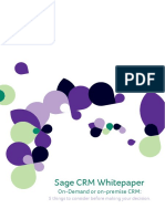 Sage CRM Whitepaper on-Demand or on-premise CRM- 5 Things to Consider Before Making Your Decision.