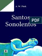 SantosSonolentosCap.5CristianismoPrCaticoporA.W.Pink.pdf