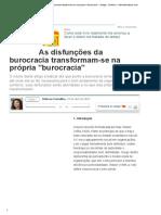 As Disfunções Da Burocracia Transformam-se Na Própria ''Burocracia'' - Artigos - Dinheiro - Administradores