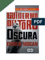 Conseguir Un Libro Oscura Trilogia de La Oscuridad 2 by Guillermo Del Toro Chuck Hogan
