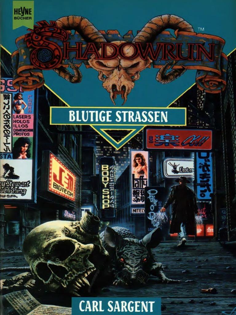 Shadowrun - Roman - 009 - Blutige Strassen.pdf