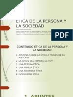 Etica de La Persona y La Sociedad