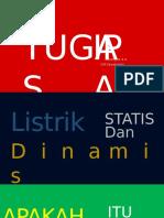 Listrik Statis Dan Dinamis