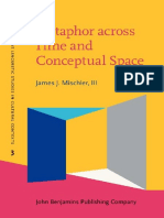 (Cognitive Linguistic Studies in Cultural Contexts Volume 3) Mischler, James J-Metaphor Across Time and Conceptual Space _ the Interplay of Embodiment and Cultural Models-John Benjamins Publishing Com (2)