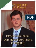 S.A.R., o Príncipe Dom Rafael Antonio de Orléans e Bragança do Brazil