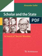 Alexander Soifer - The Scholar and the State - In Search of Van Der Waerden
